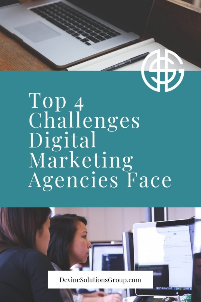 Top 4 Challenges Bay Area Digital Marketing Agencies Face Devine Solutions Group